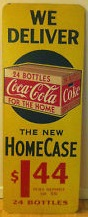 We Deliver the New Home Case Coca cola Sign